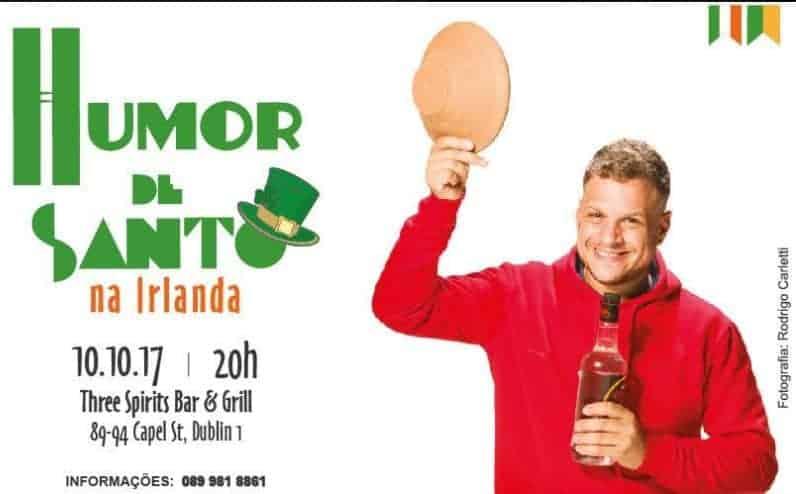 Humor de Santo fará show inédito na Irlanda em outubro 2
