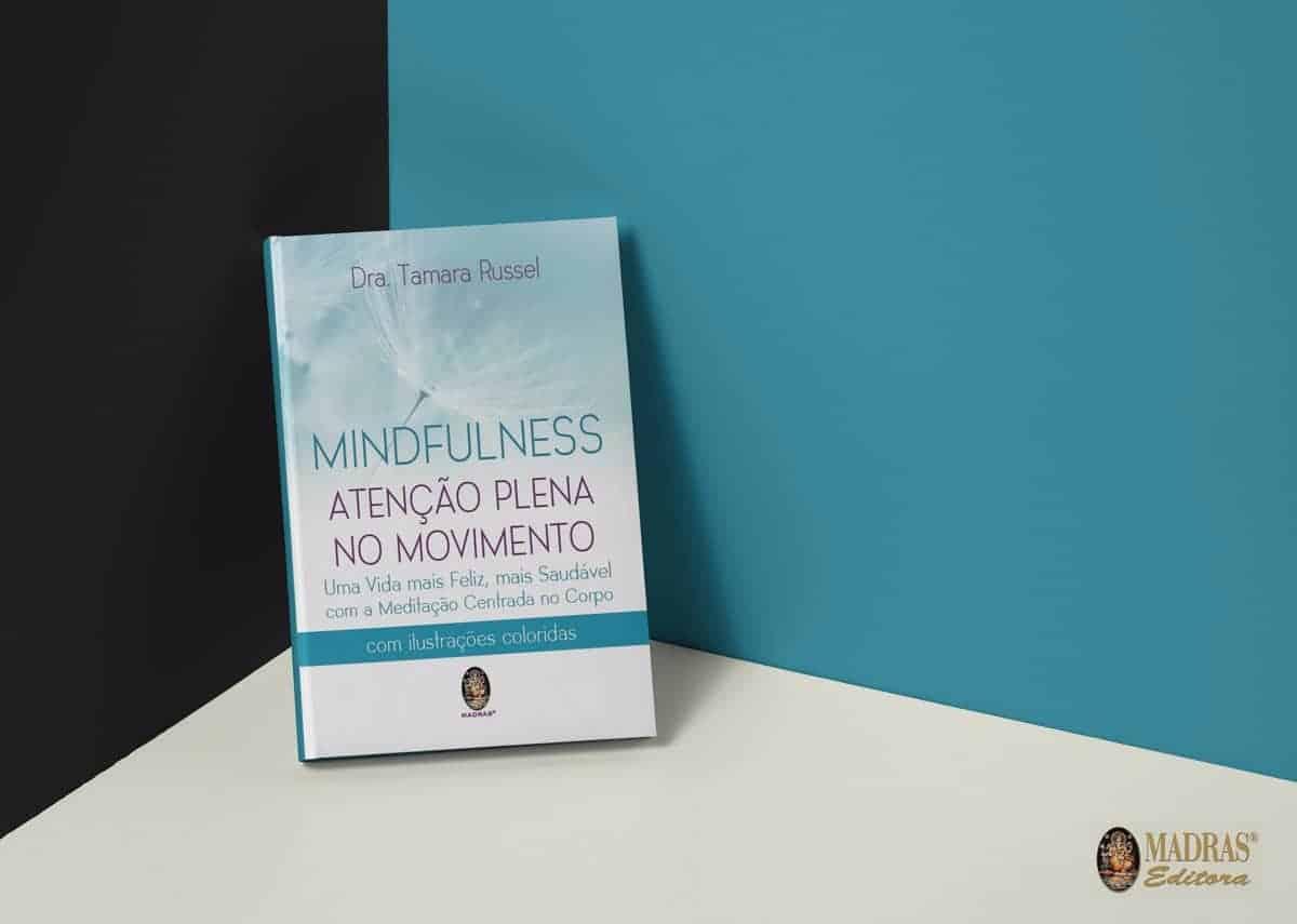 Mindfulness - Atenção Plena no Movimento 5
