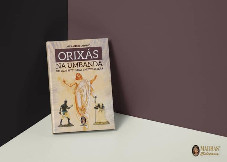 Orixás na Umbanda • Alexandre Cumino • Editora Madras