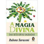 Livro A Magia Divina das Sete Ervas Sagradas