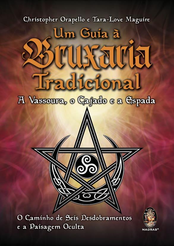 Bruxaria Tradicional: um guia completo 1