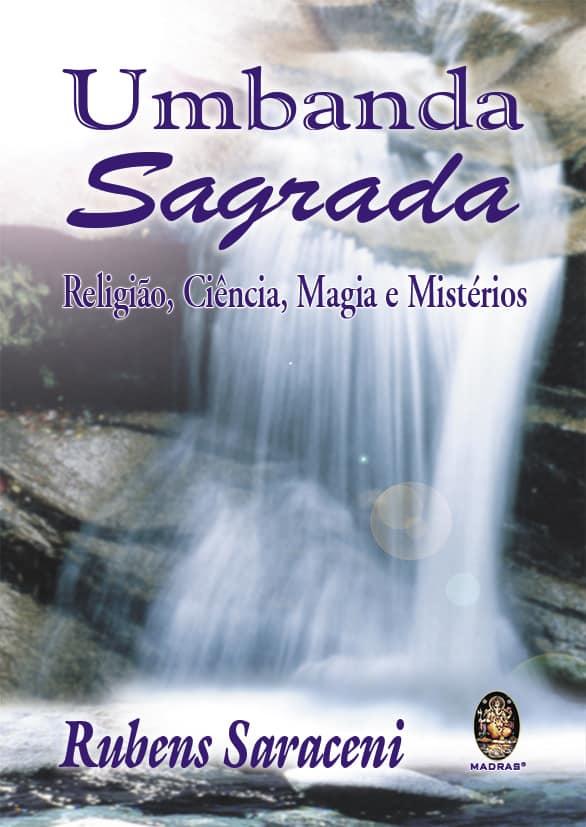 Umbanda Sagrada - Religião, Ciência, Magia e Mistérios 1