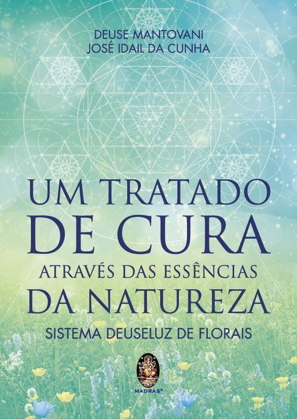 Tratado de Cura Através das Essências da Natureza 1