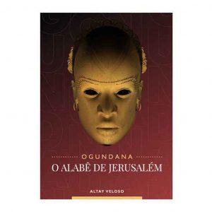 Ogundana O Alabe de Jerusalem